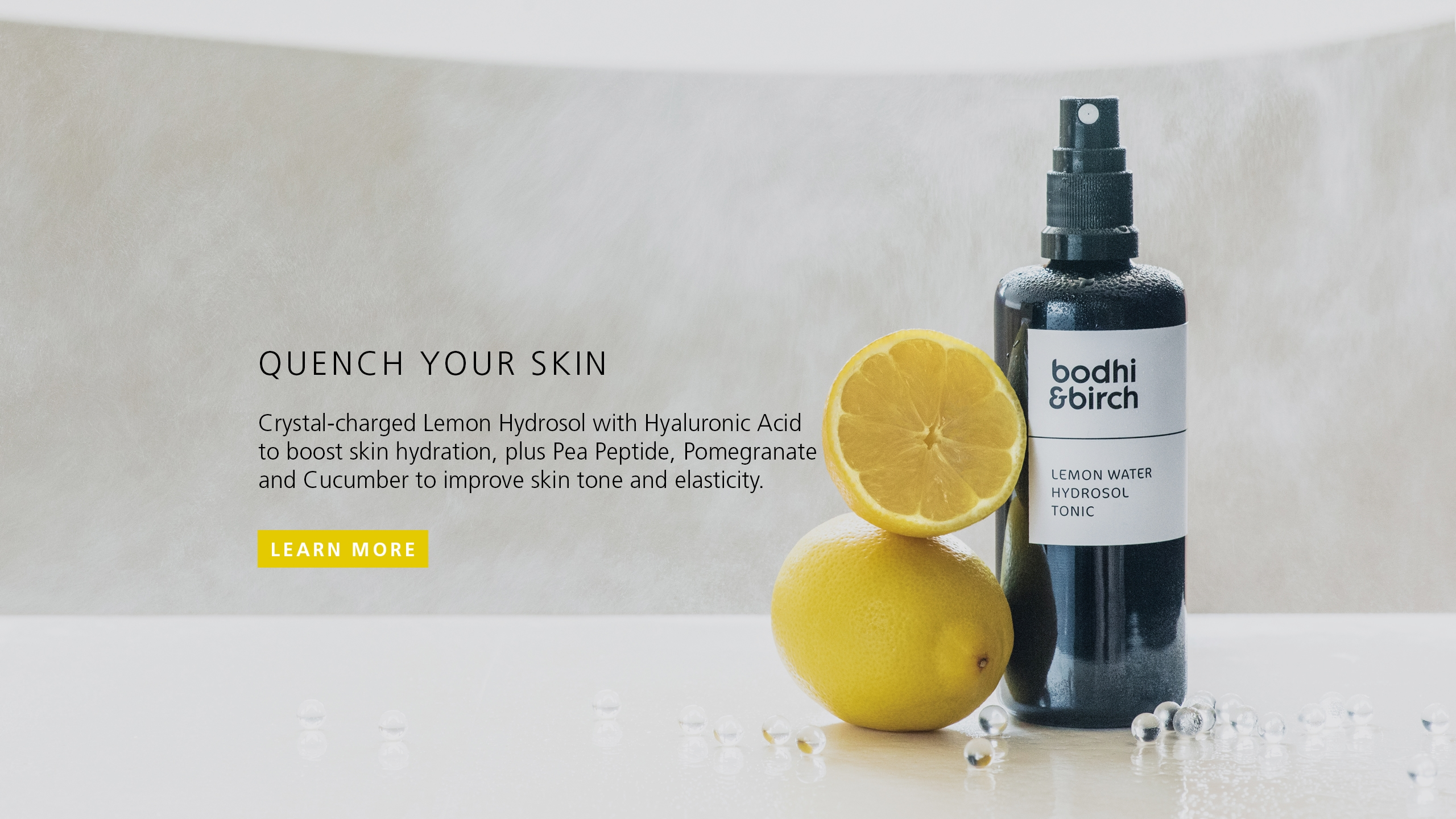 Quench your Skin