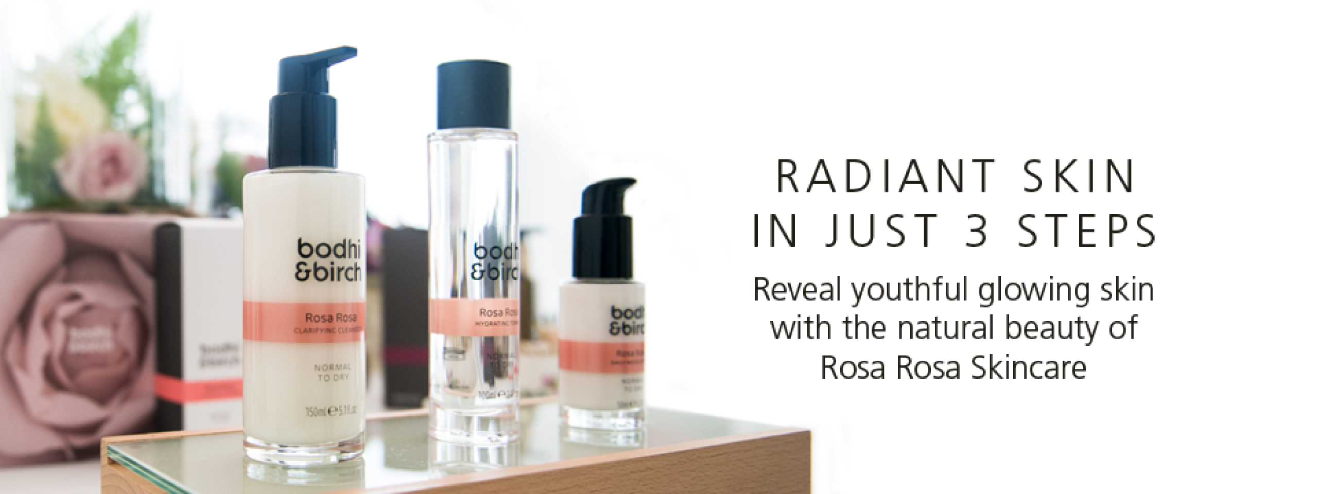Radiant Skin in just 3 steps